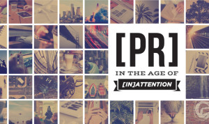 InkHouse eBook: PR in The Age of [In]Attention